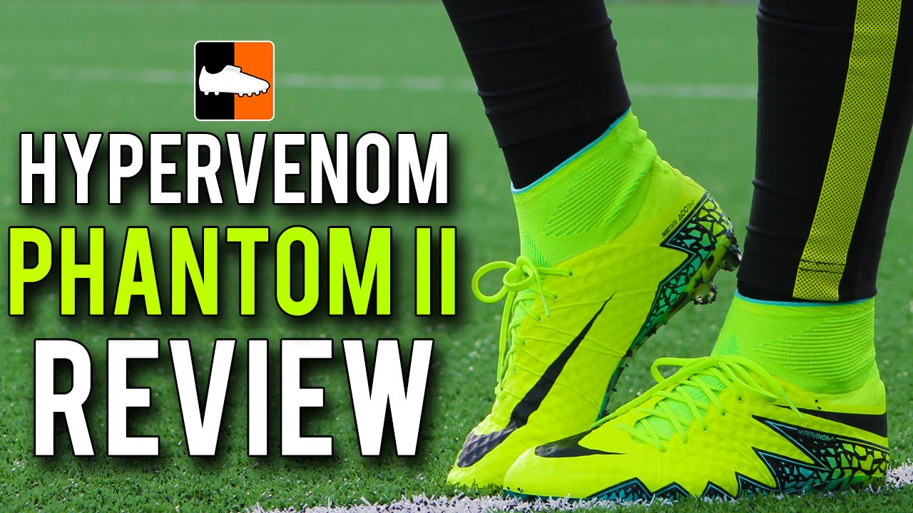 4d309b71f Hypervenom Phantom 2 New Upper Review