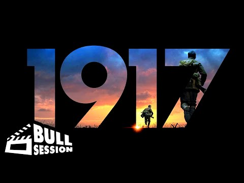 1917-(2019)- -movie-review---bull-session