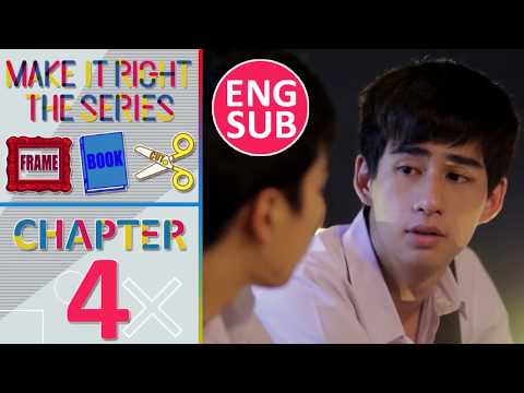 Make It Right Frame Book Cut: Chapter 4 [Eng Sub]