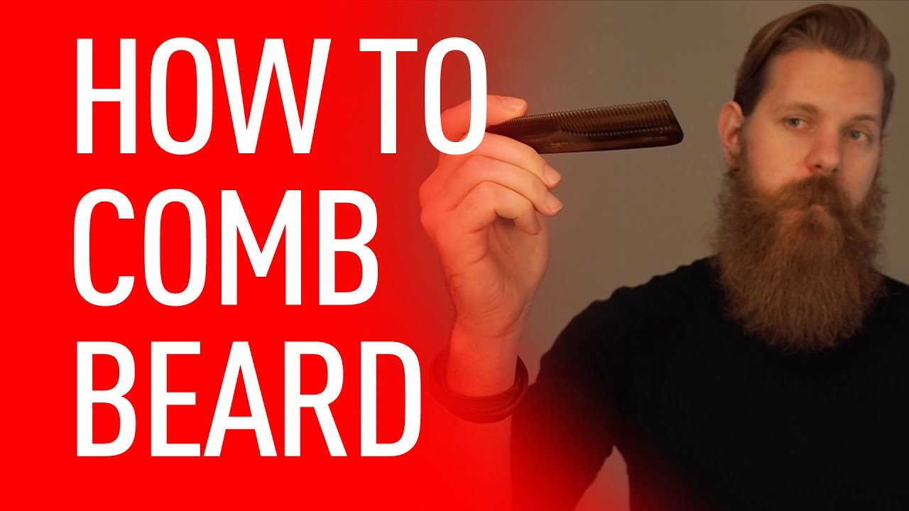 How to Comb Your Beard | Eric Bandholz