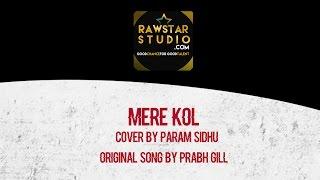 Sad Song | Prabh Gill | Mere Kol | Guitar Version | Param Sidh…