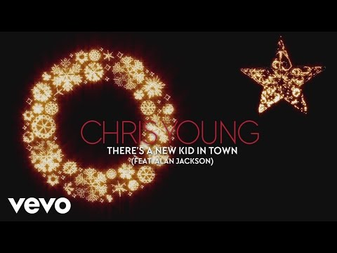 Chris Young - There's a New Kid in Town (Audio) ft. Alan Jackson