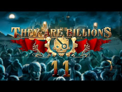 THEY ARE BILLIONS | THIS TIME WE WIN #11 Zombie Strategy - Let's Play Gameplay
