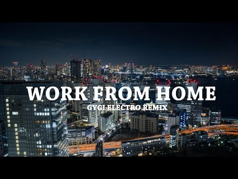 Fifth Harmony - Work From Home (Gygi Electro Remix)
