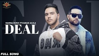 Deal - KARAN AUJLA - Manna Music - Dreams ALBUM