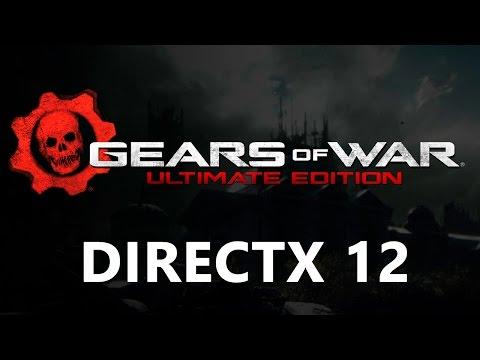 Gears of War: Ultimate Edition – первая игра на DirectX 12