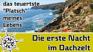 Zauberhafte Bretagne ||Drohnen Crash ||1. Nacht im DACHZELT || SCHALLDOSE ON TOUR