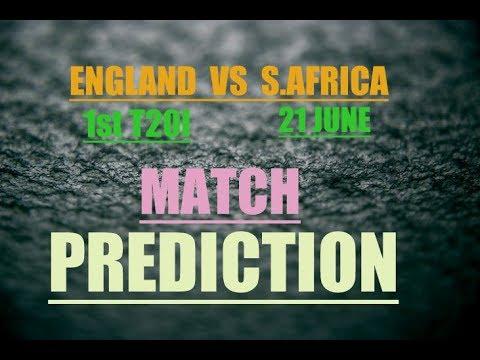 ENG VS RSA | MATCH PREDICTION 1ST T20 | WHO WILL WIN ? ENG VS RSA  | 21 JUNE 2017