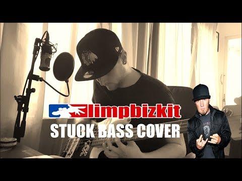 limpbizkit - STUCK [Bass Cover]