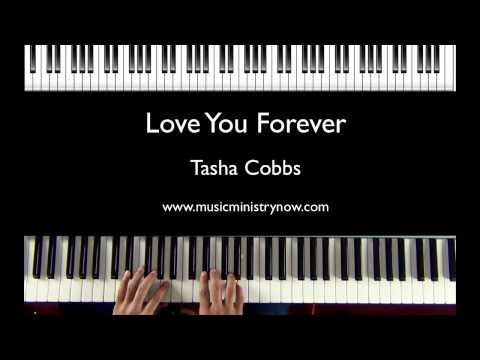 """Love You Forever"" - Tasha Cobbs Piano Tutorial"