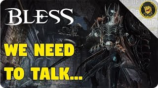 We Need to Talk About Bless Online....