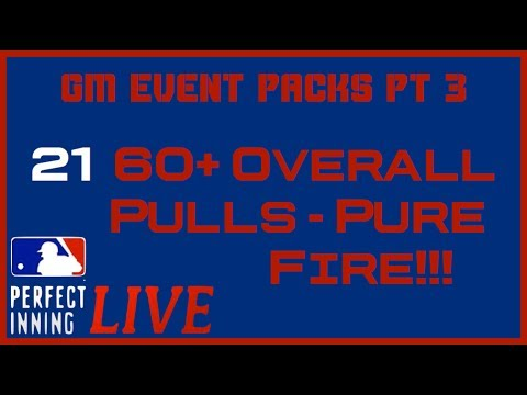 MLB PERFECT INNING LIVE - GM EVENT PACKS PART 3 - PURE FIRE PULLS