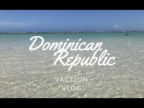 Dominican Republic Travel Vlog