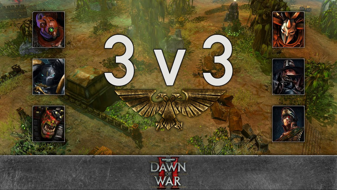 Dawn of War 2 - 3v3 | IamDux + Lyon + ChunkyCoates  [vs] Sin Harvester + wavinautomaticguns + Cyborg