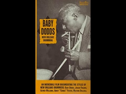 "BABY DODDS (Full Film) -""NEW ORLEANS DRUMMING"""