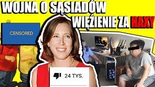 Wojna o sąsiadów - Więzienie za Haxy do CS'a i Szefowa YouTube Zhejtowana