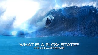 What is a Flow state?