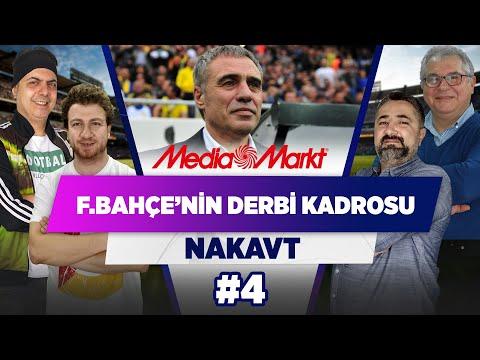 Fenerbahçe'nin Derbi Kadrosu Nasıl Olacak?   NAKAVT   #FBvGS   #4