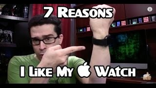 Apple Watch (Review): 7 Things I Like