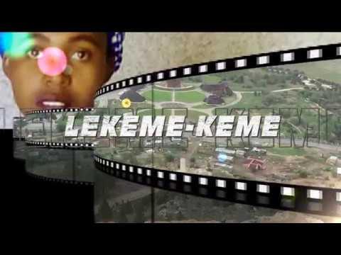 Lekeme - Keme (Lesotho Drama)