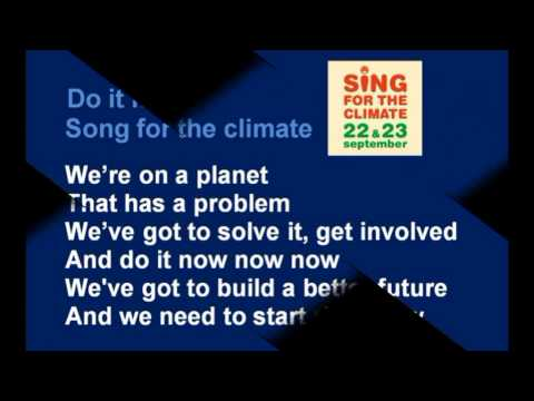 Song for the climate   Do it now    karaoke   instr