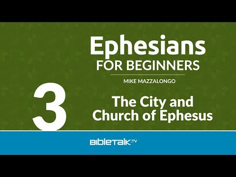 The City and Church of Ephesus