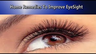 Home remedies to improve eyesight | How to Improve eyesight naturally (Hindi)