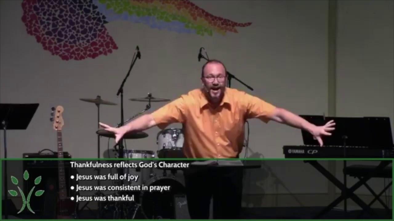 Give Thanks Always (Sermon 11/22/20)
