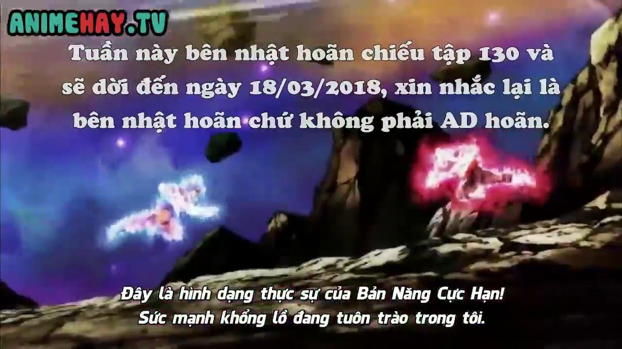 Hoãn - Tập 130(Vietsub) 7 Viên Ngọc rồng siêu cấp