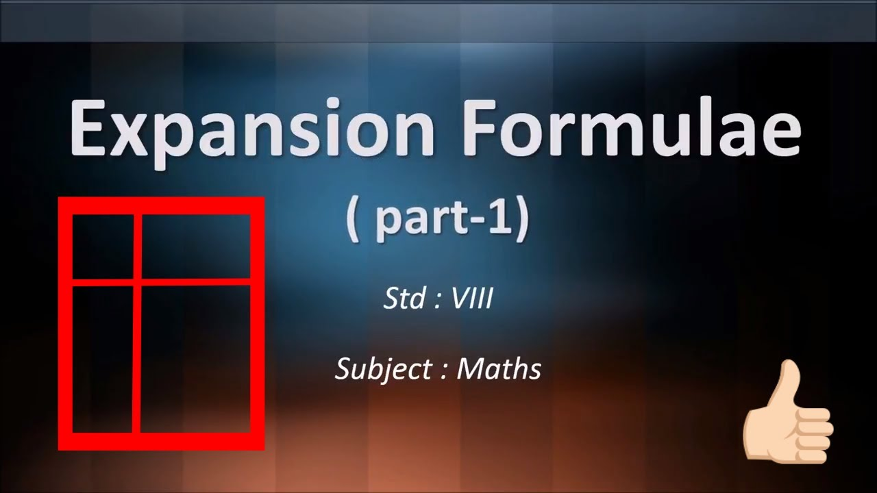 How To Learn Expansion Formulae | Std. 8th | Simple Maths Tutorial ...