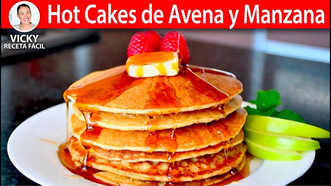 HOT CAKES DE AVENA Y MANZANA Sin Harina | #VickyRecetaFacil