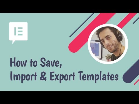 How to Save, Import & Export Templates in WordPress Using Elementor
