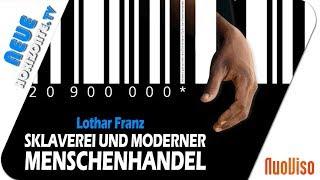 Sklaverei und moderner Menschenhandel - Lothar Franz