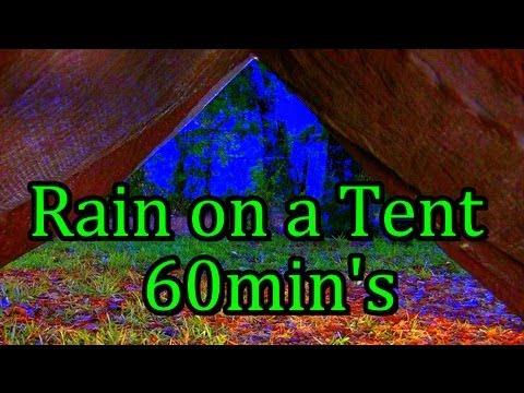 """Rain On A Tent"" 60min ""Sleep Video"" W/o Music"