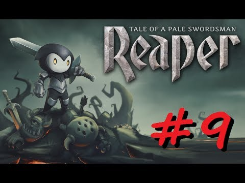 Reaper: Tale of a Pale Swordsman - Walkthrough #9 | Android iOS mobile games