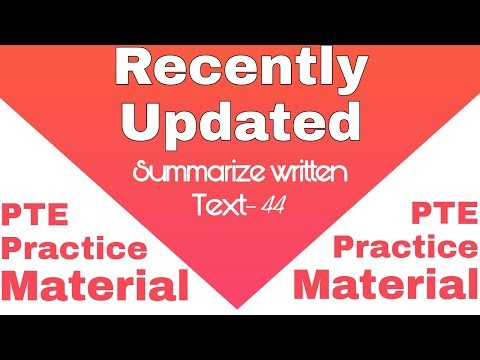 Summarize written text PTE practice 44 with timer
