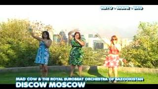 MAD COW & THE ROYAL EUROBEAT ORCHESTRA OF BAZOOKISTAN / DISCOW MOSCOW