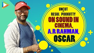 INSPIRING – Resul Pookutty On His Cinematic Journey | Oscar Award | Humanity | A.R Rahman | Black
