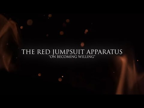 The Red Jumpsuit Apparatus - On Becoming Willing (Lyric Video)