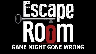 Escape Room: Game Night Gone Wrong