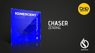 ChaseR - Zeroing [Ignescent Recordings]