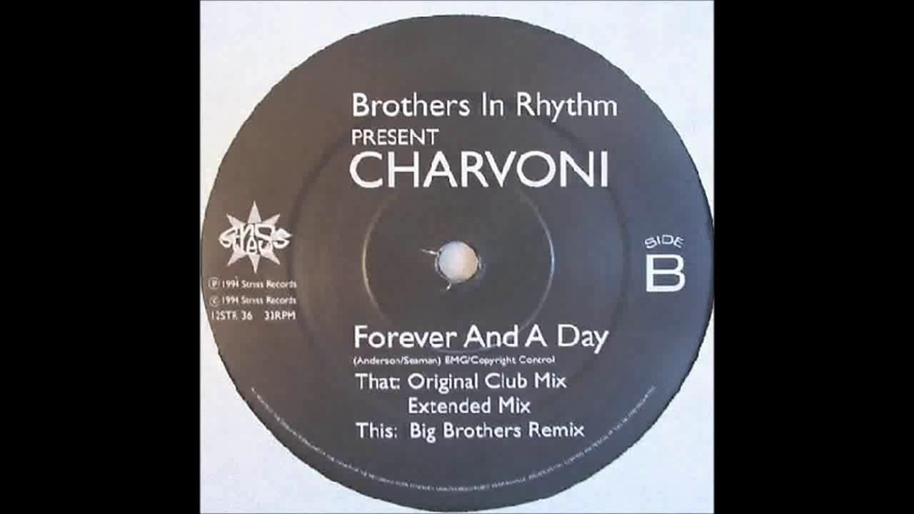 (1994) Brothers In Rhythm feat. Charvoni - Forever And A Day [Extended Mix]