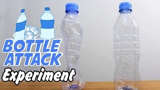 Science Experiment : Bottle Attack Experiment