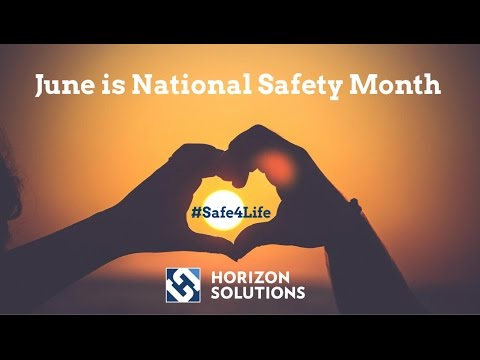 National Safety Month June 2017