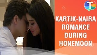 Kartik-Naira's ROMANCE during their honeymoon | Yeh Rishta Kya Kehlata Hai | 15th January 2020