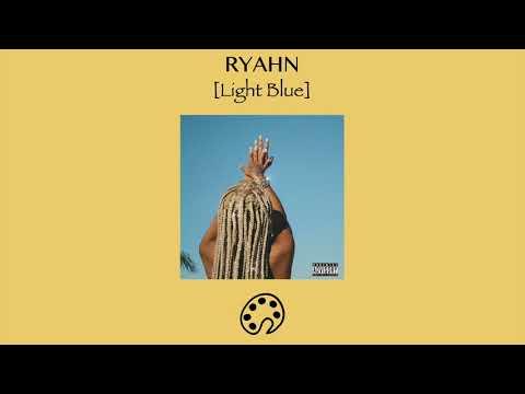 RYAHN - LIGHT BLUE Mp3