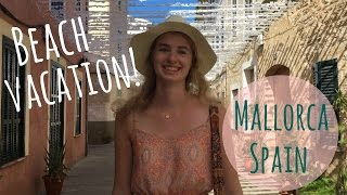 MALLORCA TRAVEL DIARY!