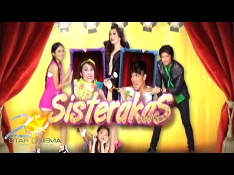 Watch Take E Presents Sisterakas Full Online Streaming With HD Video