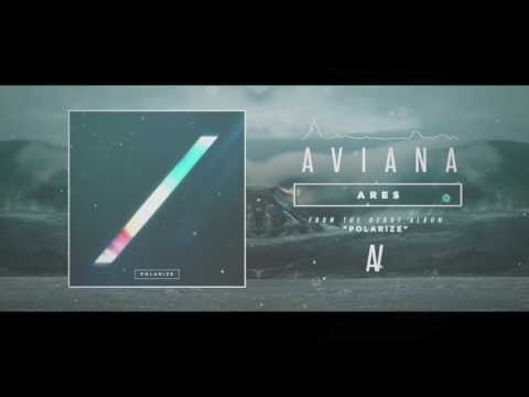 Aviana - Ares (OFFICIAL STREAM)