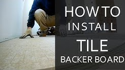 How to Install Tile Backer Board